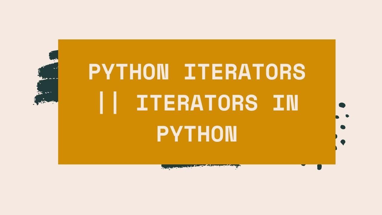 Python Iterators