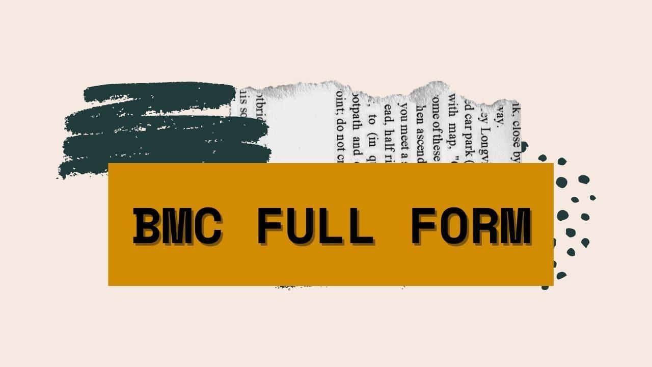 BMC full form
